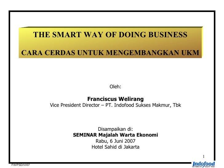THE SMART WAY OF DOING BUSINESS        CARA CERDAS UNTUK MENGEMBANGKAN UKM                                               O...