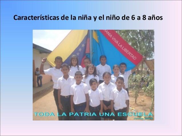 Características de la niña y el niño de 6 a 8 años