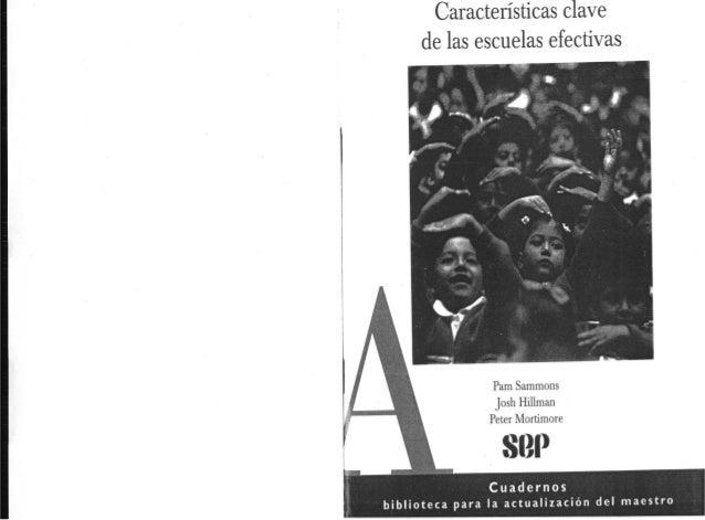Características clave de las escuelas efectivas         Pam Sammons josh Hillman Peter Mortimore  SGP  Cuadernos  bibliote...