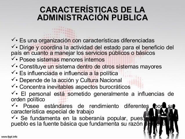 Caracteristicas de la administracion publica y empresa privada for Que es una oficina publica