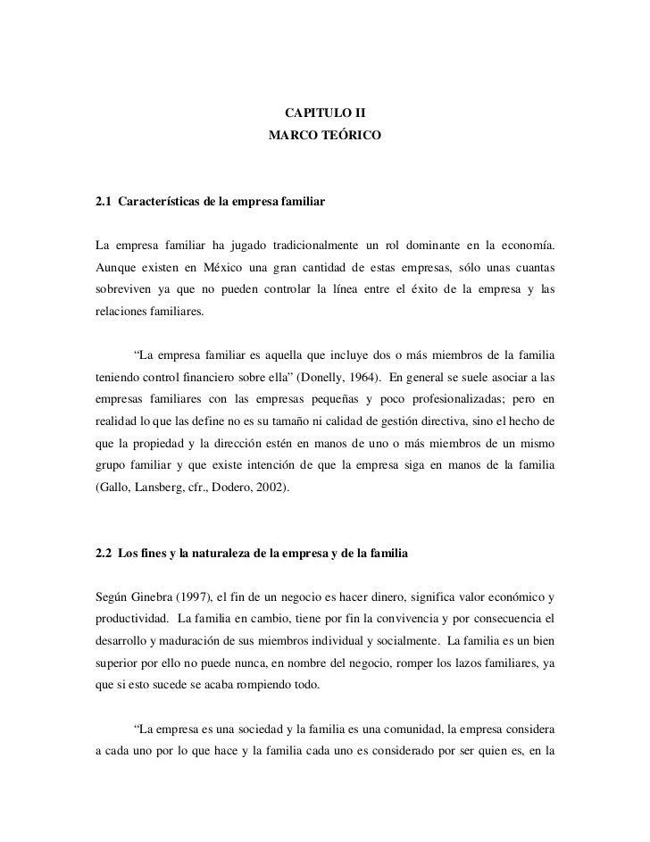 CAPITULO II                                  MARCO TEÓRICO2.1 Características de la empresa familiarLa empresa familiar ha...