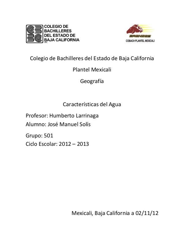 Colegio de Bachilleres del Estado de Baja California                   Plantel Mexicali                      Geografía    ...