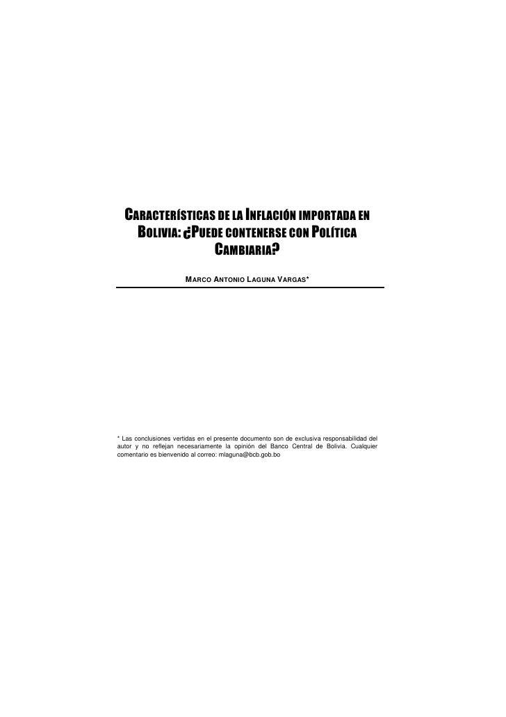 CARACTERÍSTICAS DE LA INFLACIÓN IMPORTADA EN    BOLIVIA: ¿PUEDE CONTENERSE CON POLÍTICA                  CAMBIARIA?       ...