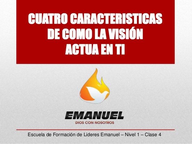 Escuela de Formación de Lideres Emanuel – Nivel 1 – Clase 4