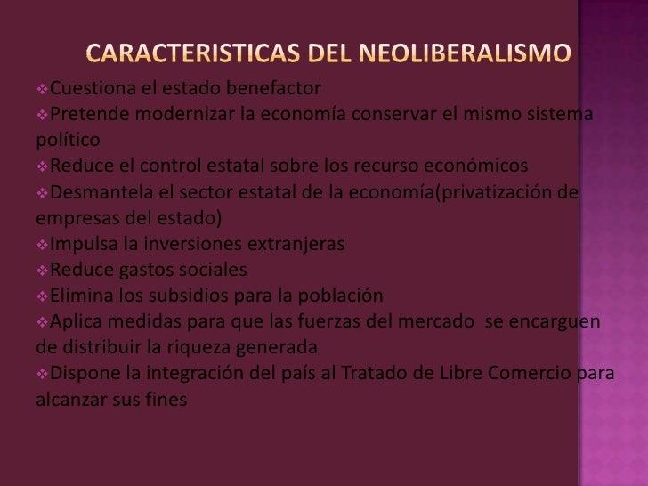 Cuestiona el   estado benefactorPretende modernizar la economía conservar el mismo sistemapolíticoReduce el control est...