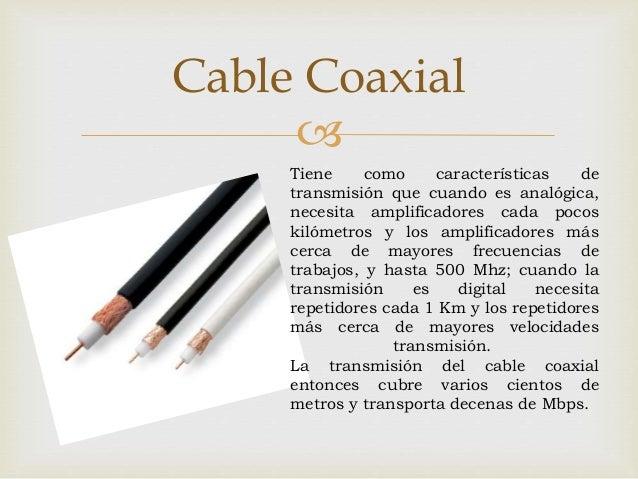 Caracteristicas de tipos de cables Slide 2