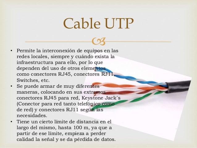 Caracteristicas de tipos de cables Slide 3
