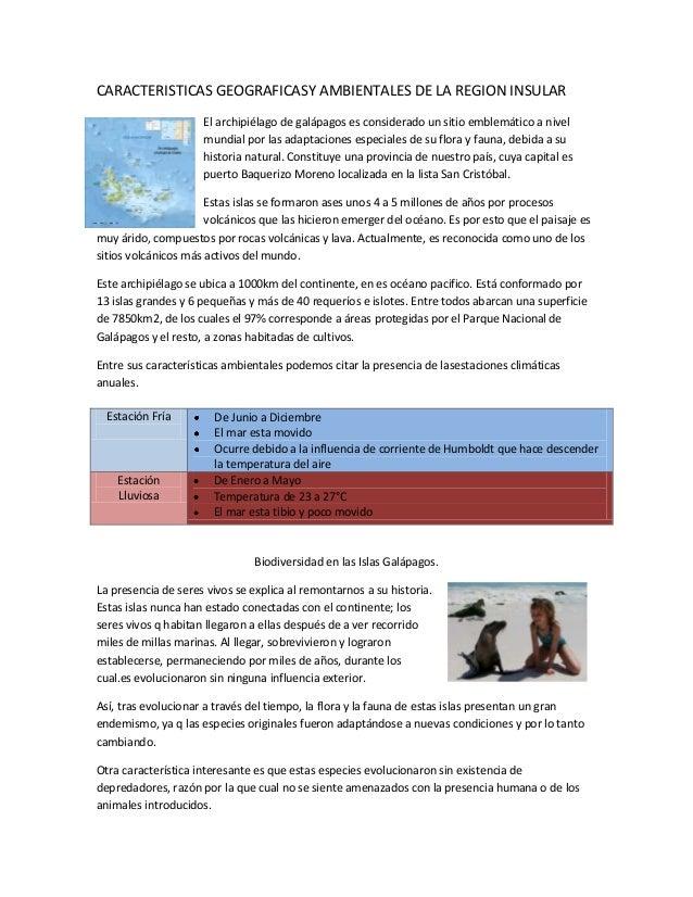 CARACTERISTICAS GEOGRAFICASY AMBIENTALES DE LA REGION INSULAR                     El archipiélago de galápagos es consider...