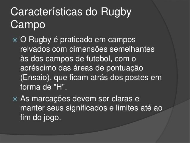 0881ac5c907ae Caracteristicas rugby