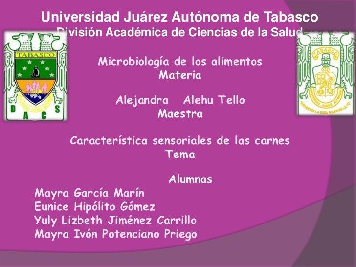 Universidad Juárez Autónoma de TabascoDivisión Académica de Ciencias de la Salud<br />Microbiología de los alimentos<br />...