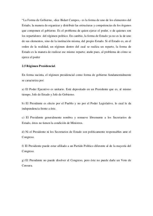 """""""La Forma de Gobierno, -dice Bidart Campos,- es la forma de uno de los elementos delEstado, la manera de organizar y distr..."""