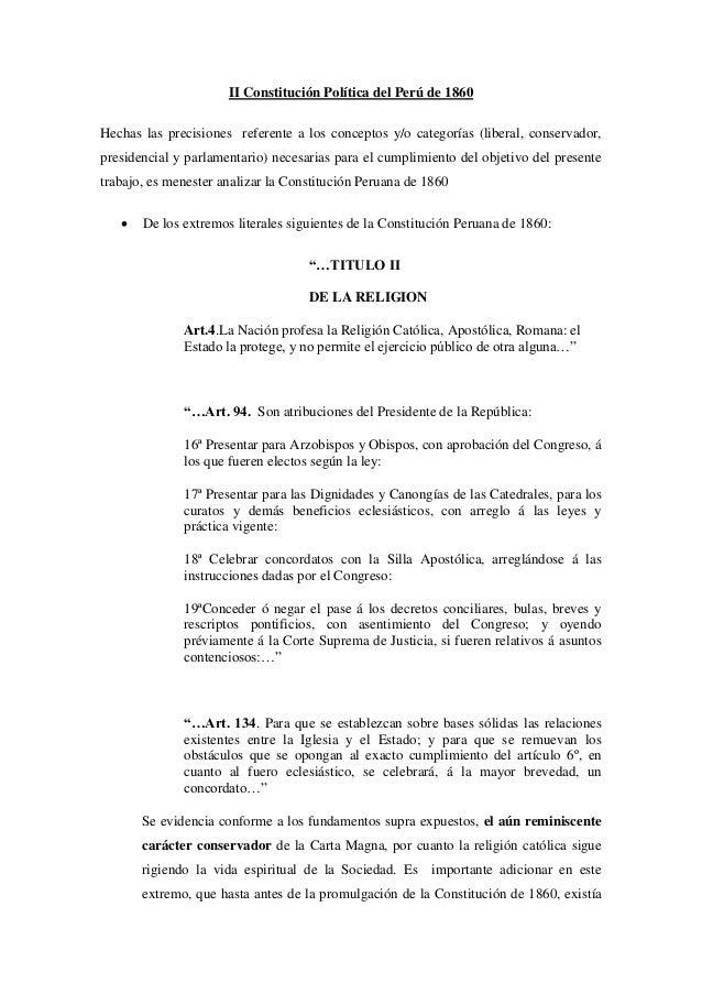II Constitución Política del Perú de 1860Hechas las precisiones referente a los conceptos y/o categorías (liberal, conserv...