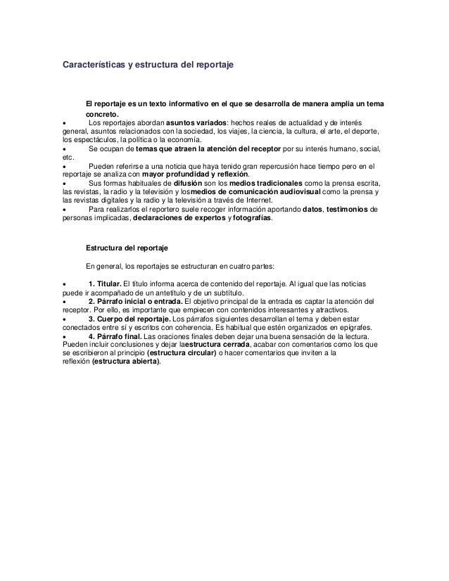 Características y estructura del reportaje  55  El reportaje es un texto informativo en el que se desarrolla de manera amp...