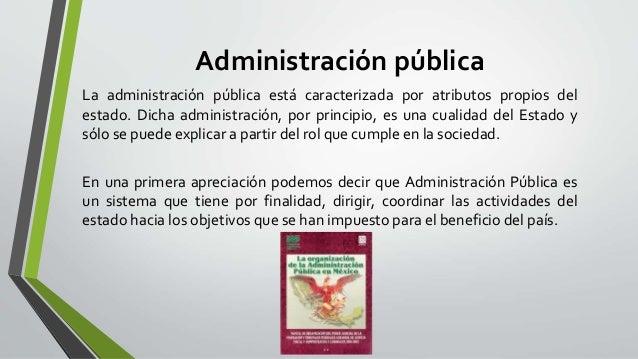 Caracter sticas y funciones de la administraci n p blica y for Que es una oficina publica