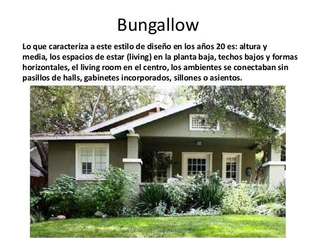 El bungallow americano caracteristicas y principios 130517 for Stile bungalow americano