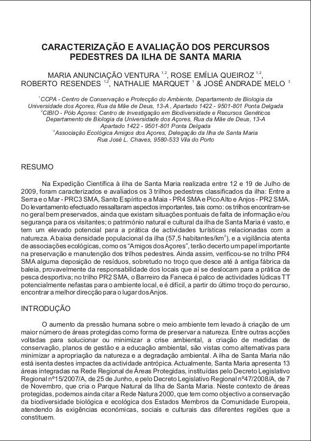 CARACTERIZAÇÃO E AVALIAÇÃO DOS PERCURSOS PEDESTRES DA ILHA DE SANTA MARIA 1,2 1,2 MARIA ANUNCIAÇÃO VENTURA , ROSE EMÍLIA Q...