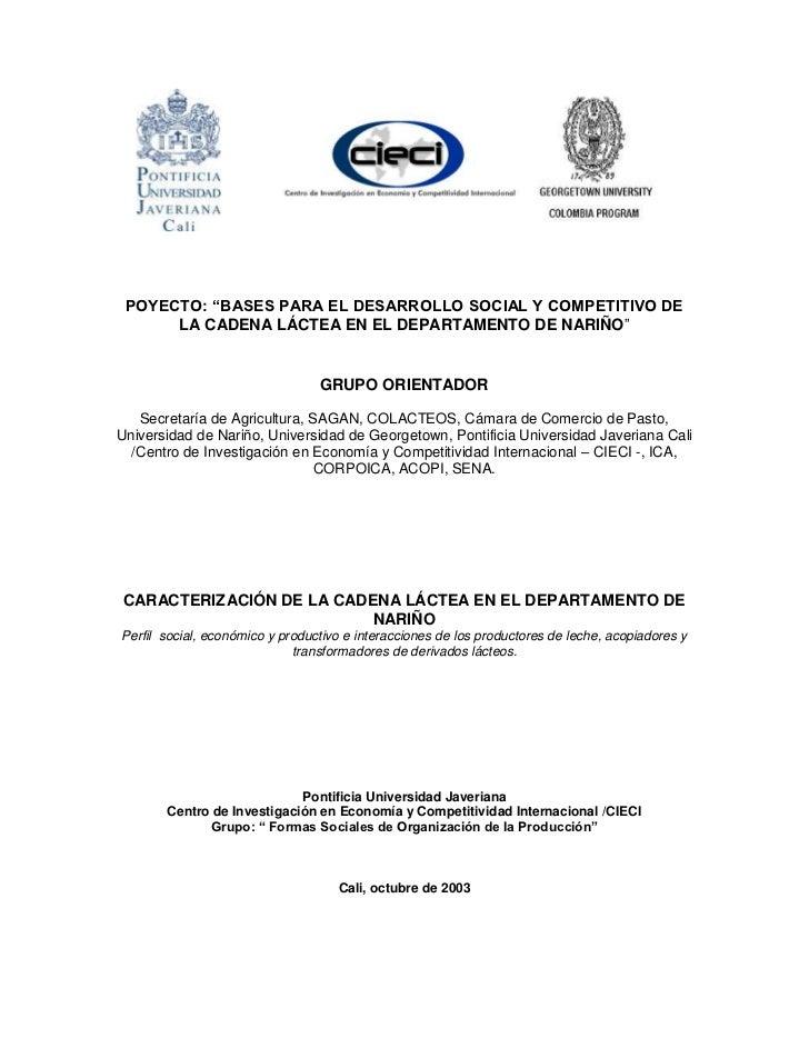 """POYECTO: """"BASES PARA EL DESARROLLO SOCIAL Y COMPETITIVO DE      LA CADENA LÁCTEA EN EL DEPARTAMENTO DE NARIÑO""""            ..."""