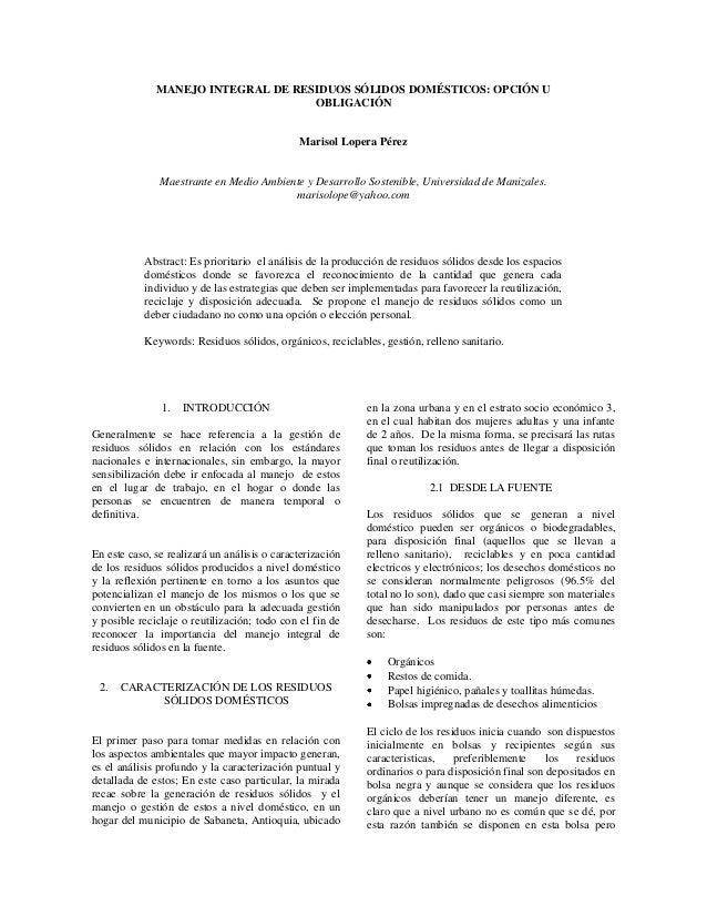 MANEJO INTEGRAL DE RESIDUOS SÓLIDOS DOMÉSTICOS: OPCIÓN U                                    OBLIGACIÓN                    ...