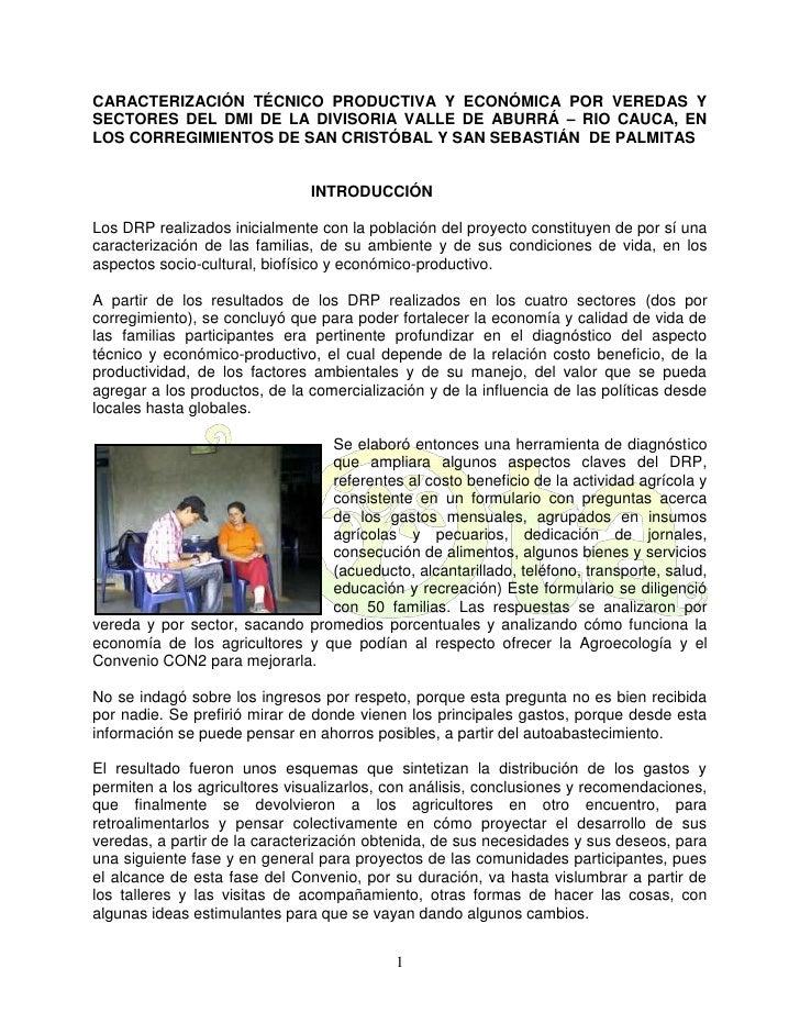 CARACTERIZACIÓN TÉCNICO PRODUCTIVA Y ECONÓMICA POR VEREDAS Y SECTORES DEL DMI DE LA DIVISORIA VALLE DE ABURRÁ – RIO CAUCA,...