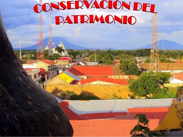 Bienes de Valor        Patrimonial de la Ciudad                de Rivas. Integrantes:María Eugenia BarriosKatherine Castil...