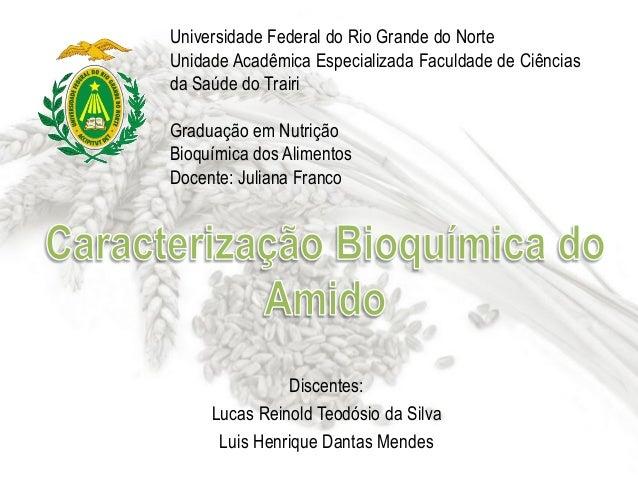 Universidade Federal do Rio Grande do Norte Unidade Acadêmica Especializada Faculdade de Ciências da Saúde do Trairi Gradu...