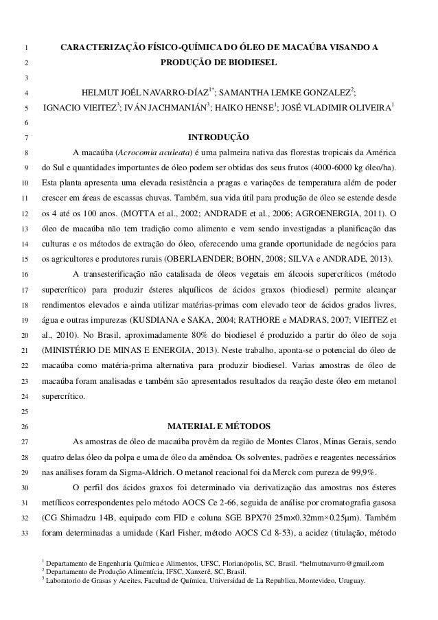 CARACTERIZAÇÃO FÍSICO-QUÍMICA DO ÓLEO DE MACAÚBA VISANDO A1 PRODUÇÃO DE BIODIESEL2 3 HELMUT JOÉL NAVARRO-DÍAZ1* ; SAMANTHA...