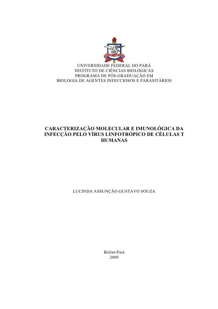 UNIVERSIDADE FEDERAL DO PARÁ          INSTITUTO DE CIÊNCIAS BIOLÓGICAS          PROGRAMA DE PÓS-GRADUAÇÃO EM   BIOLOGIA DE...