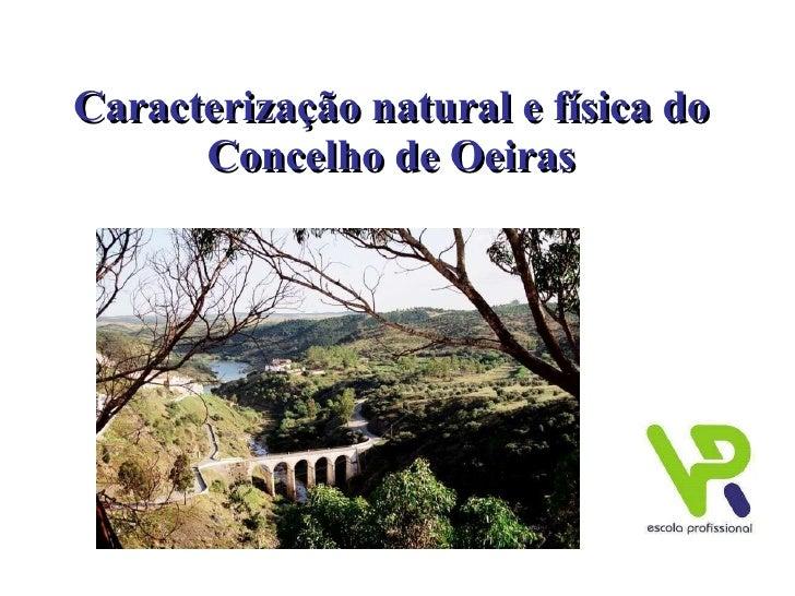 Caracterização natural e física do Concelho de Oeiras