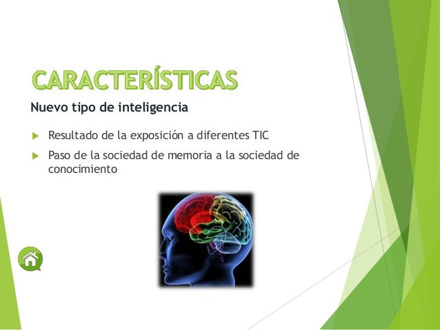  Resultado de la exposición a diferentes TIC  Paso de la sociedad de memoria a la sociedad de conocimiento Nuevo tipo de...