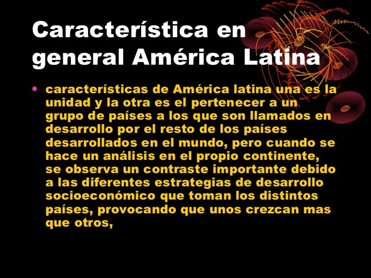 america latina caracteristicas generales de la - photo#1