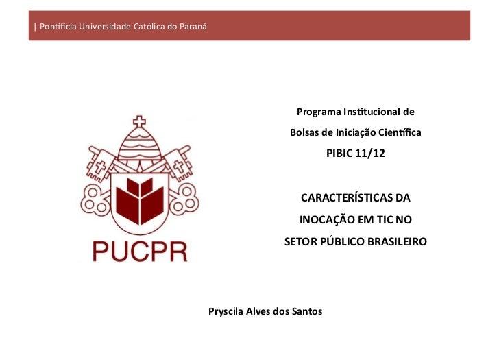| Pon&cia Universidade Católica do Paraná                                                                     ...