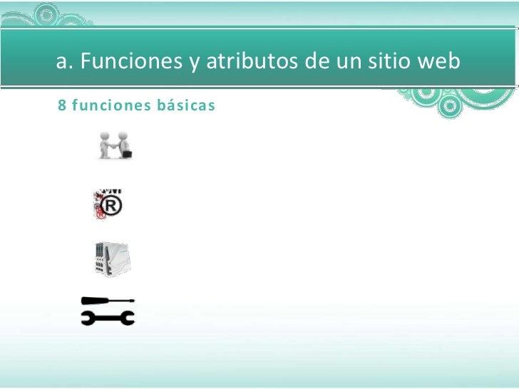 a. Funciones y atributos de un sitio web8 funciones básicas