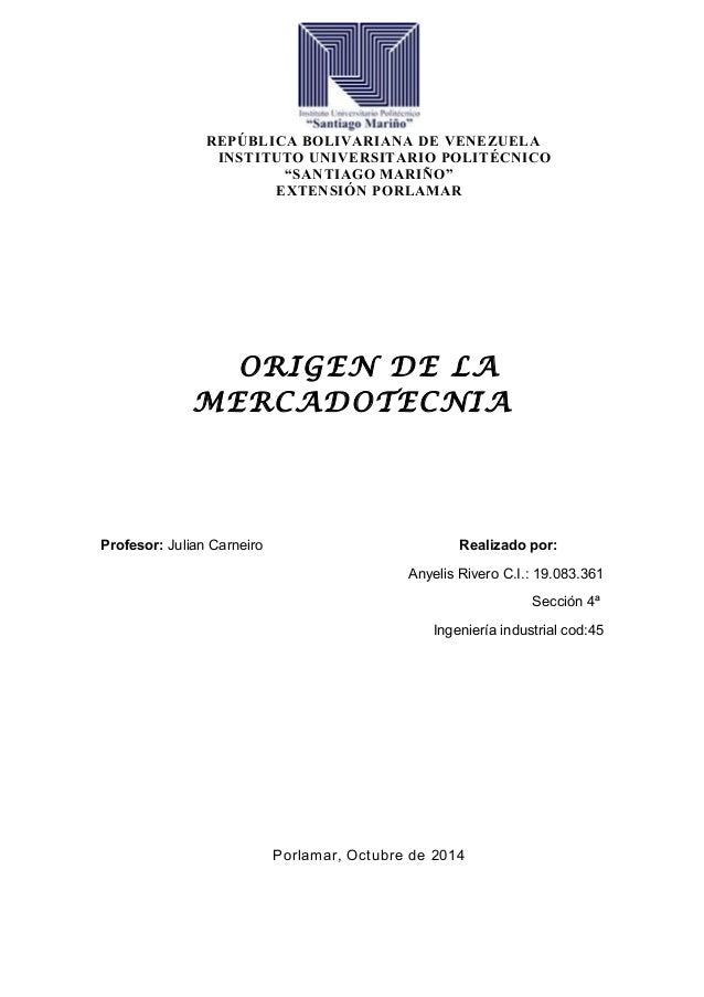 """REPÚBLICA BOLIVARIANA DE VENEZUELA  INSTITUTO UNIVERSITARIO POLITÉCNICO  """"SANTIAGO MARIÑO""""  EXTENSIÓN PORLAMAR  ORIGEN DE ..."""