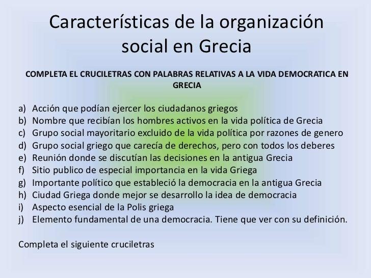 caracter sticas de la organizaci n social en grecia