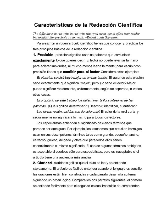 Características de la Redacción CientíficaThe difficulty is not to write but to write what you mean, not to affect your re...