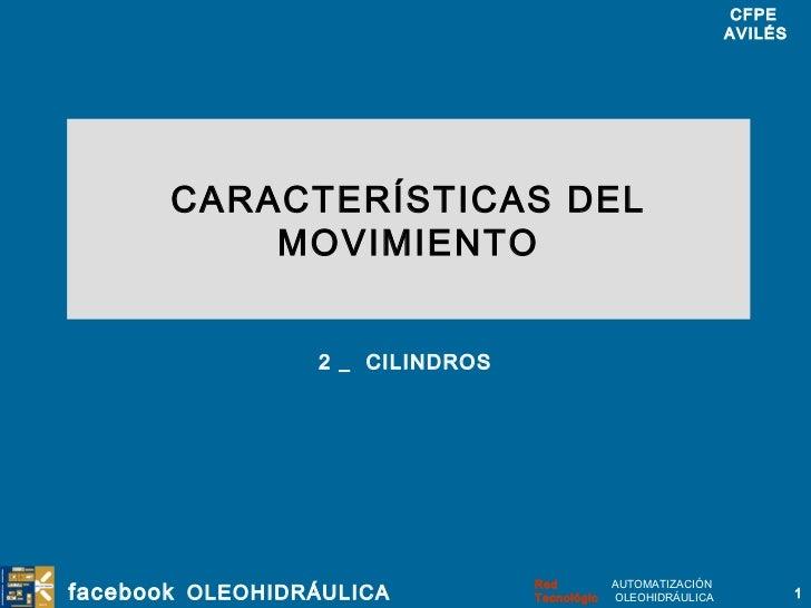 CARACTERÍSTICAS DEL MOVIMIENTO 2 _  CILINDROS