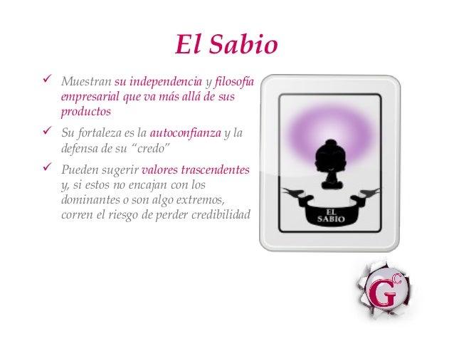 El Sabio Muestran su independencia y filosofía  empresarial que va más allá de sus  productos Su fortaleza es la autocon...