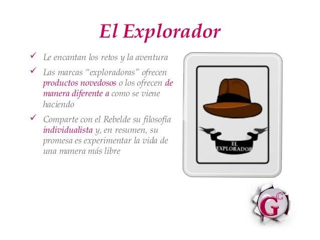 """El Explorador Le encantan los retos y la aventura Las marcas """"exploradoras"""" ofrecen  productos novedosos o los ofrecen d..."""