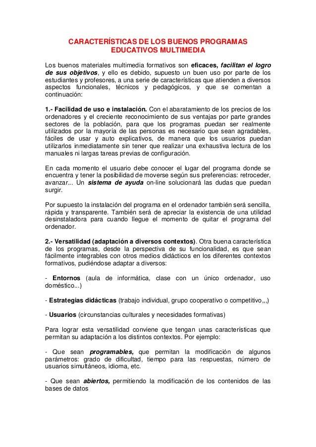 CARACTERÍSTICAS DE LOS BUENOS PROGRAMAS                 EDUCATIVOS MULTIMEDIALos buenos materiales multimedia formativos s...