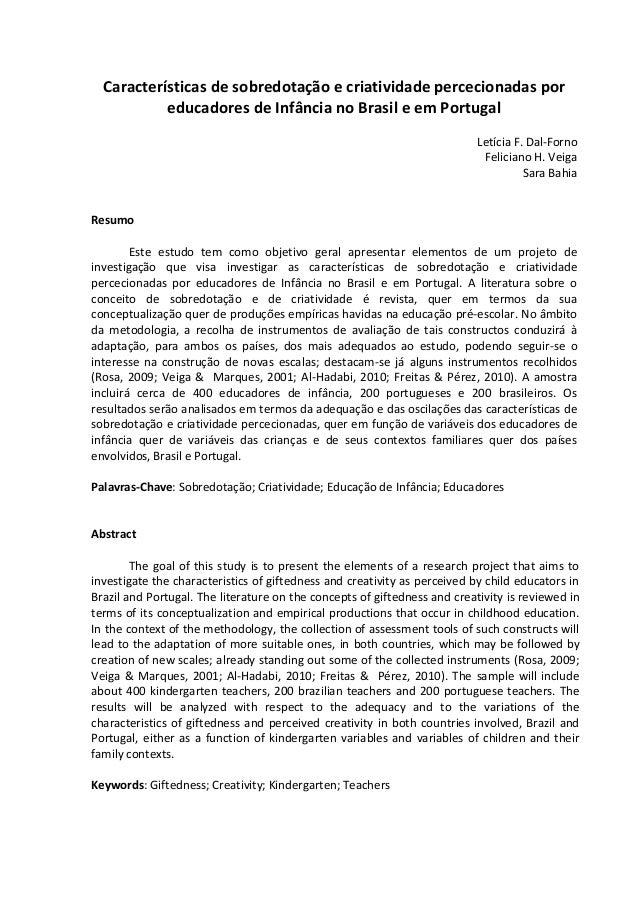 Características de sobredotação e criatividade percecionadas por educadores de Infância no Brasil e em Portugal Letícia F....