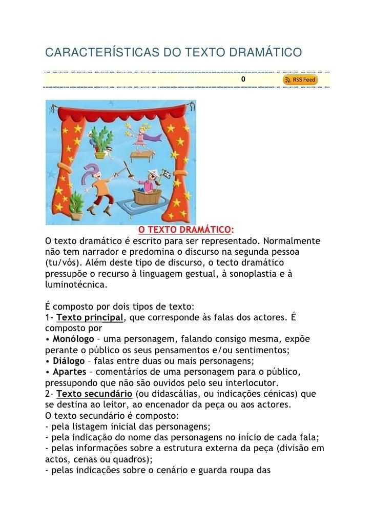 "HYPERLINK ""http://linguaportuguesa8ano.blogspot.com/2009/04/caracteristicas-do-texto-dramatico.html"" CARACTERÍSTICAS DO T..."