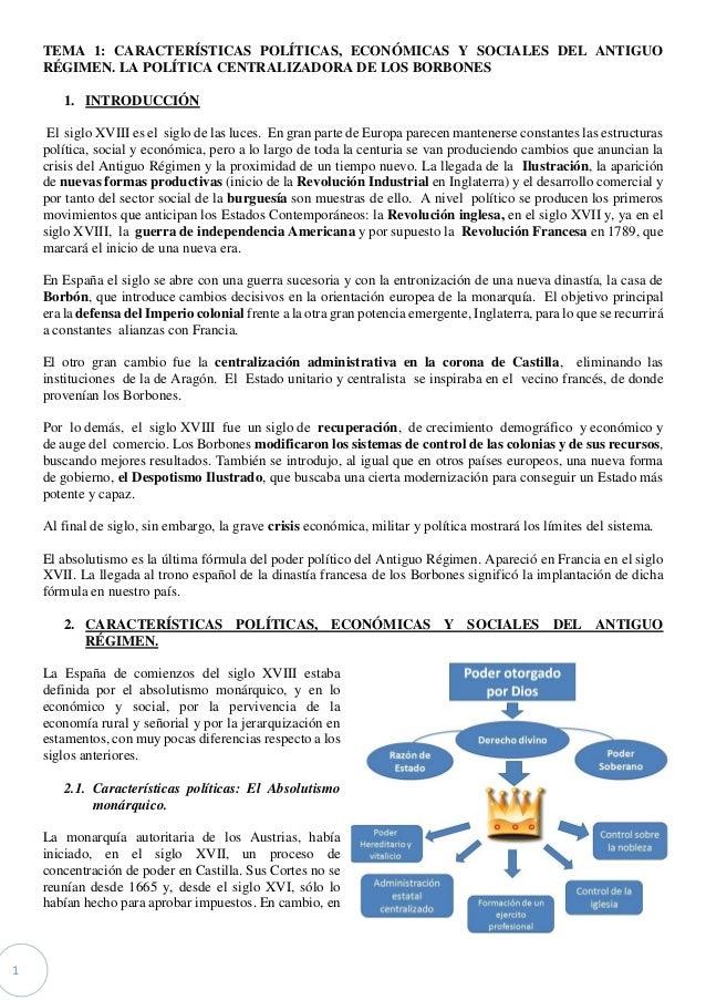 1 TEMA 1: CARACTERÍSTICAS POLÍTICAS, ECONÓMICAS Y SOCIALES DEL ANTIGUO RÉGIMEN. LA POLÍTICA CENTRALIZADORA DE LOS BORBONES...
