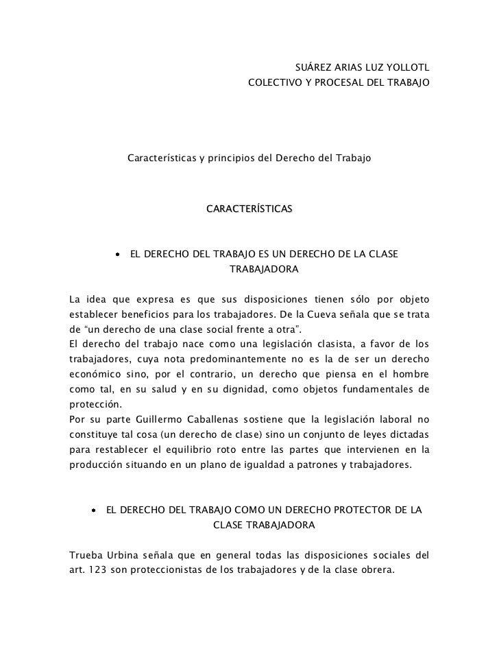 SUÁREZ ARIAS LUZ YOLLOTL<br />COLECTIVO Y PROCESAL DEL TRABAJO<br />Características y principios del Derecho del Trabajo<b...