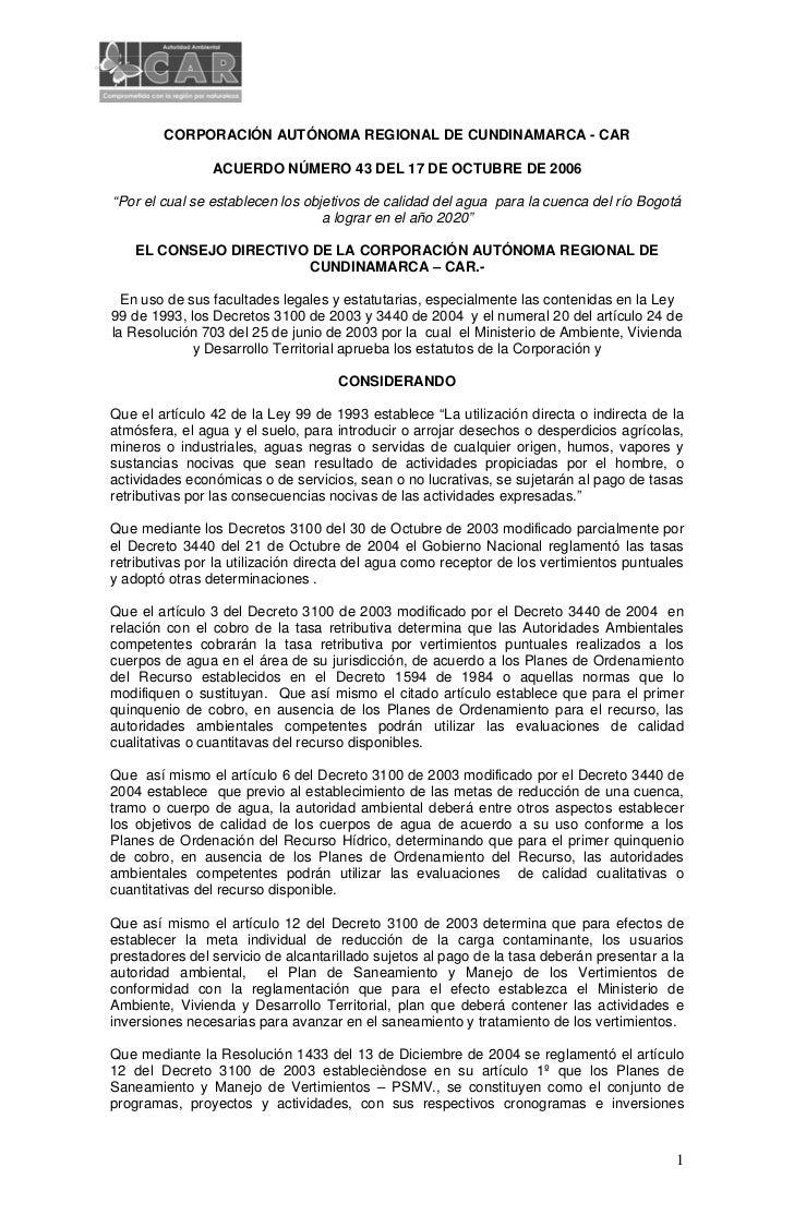 """CORPORACIÓN AUTÓNOMA REGIONAL DE CUNDINAMARCA - CAR                ACUERDO NÚMERO 43 DEL 17 DE OCTUBRE DE 2006""""Por el cual..."""