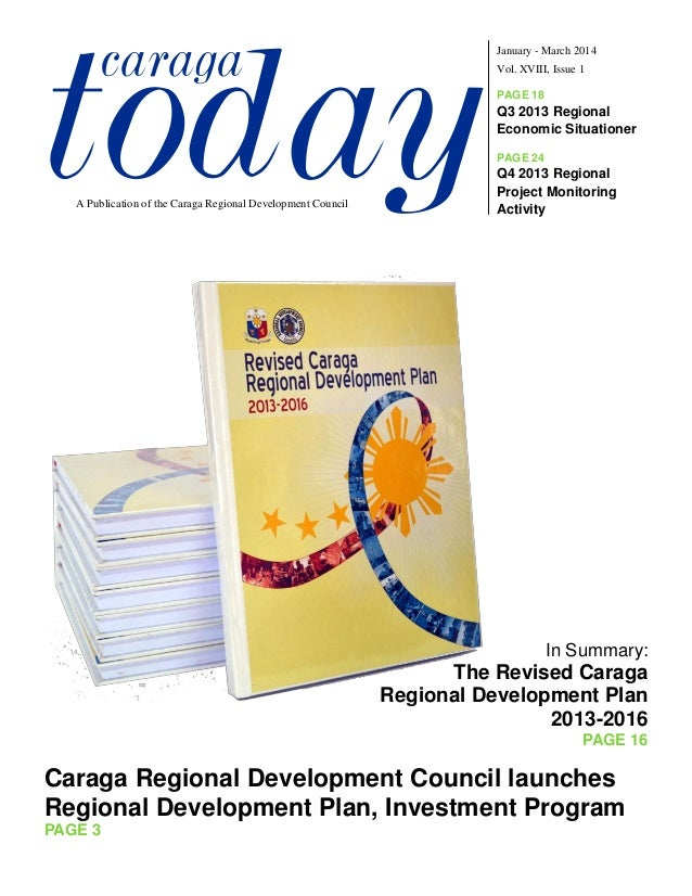 todaycaraga Vol. XVIII, Issue 1 January - March 2014 A Publication of the Caraga Regional Development Council PAGE 18 Q3 2...