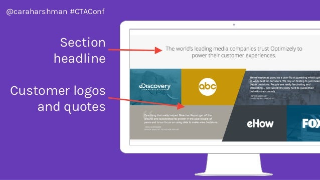 @caraharshman #CTAConf Section headline Customer logos and quotes