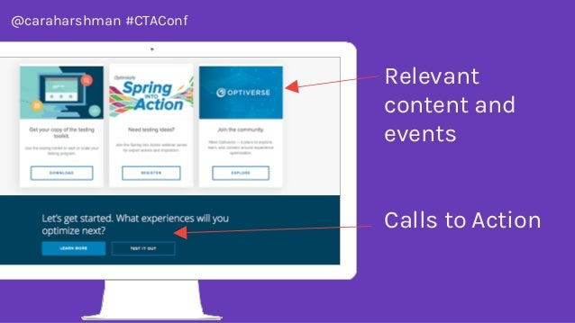 @caraharshman #CTAConf Relevant content and events Calls to Action