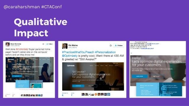 @caraharshman #CTAConf Qualitative Impact