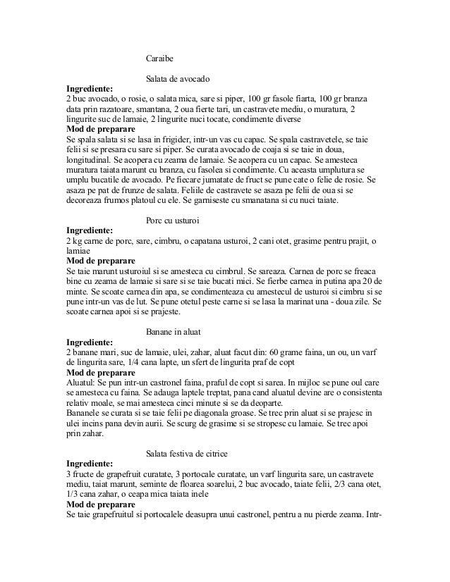 Caraibe  Salata de avocado  Ingrediente:  2 buc avocado, o rosie, o salata mica, sare si piper, 100 gr fasole fiarta, 100 ...