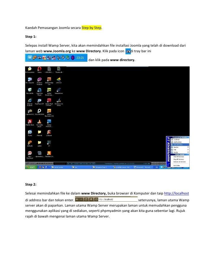 Kaedah Pemasangan Joomla secara Step by Step.Step 1:Selepas install Wamp Server, kita akan memindahkan file installasi Joo...